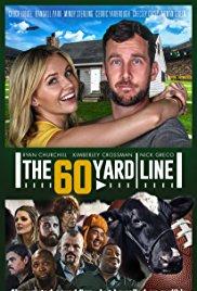 Watch Free The 60 Yard Line (2017)
