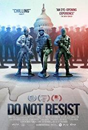 Watch Free Do Not Resist (2016)