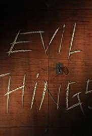 Watch Free Evil Things (2017)