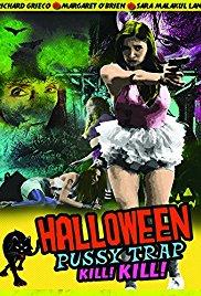Watch Free Halloween Pussy Trap Kill Kill (2017)