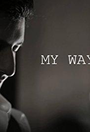 Watch Free My Way (2016)