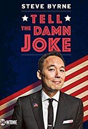 Watch Free Steve Byrne Tell the Damn Joke (2017)