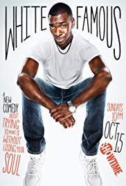 Watch Free White Famous (2017)