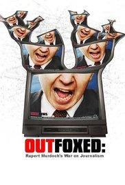 Watch Free Outfoxed: Rupert Murdochs War on Journalism (2004)